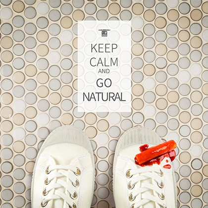 KEEP CALM AND GO NATURAL