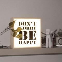 250 카피라이트_화이트_DONT WORRY BE HAPPY
