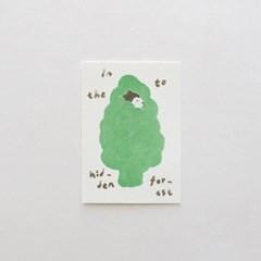 사이의 숲으로 들어가는 엽서 / In to the forest Postcard
