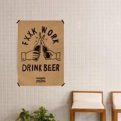 유니크 크라프트 디자인 포스터 M fxxkwork drink beer 맥주