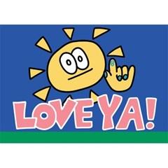 LOVE YA!