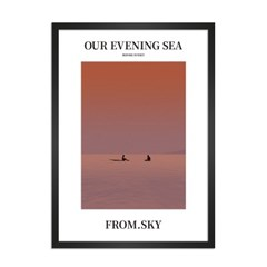 Fromsky A2 A3 포스터 (Our Evening Sea 2020)