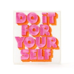 DO IT FOR YOURSELF PATCH