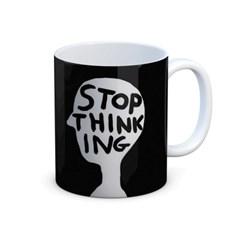 [슈리글리] 머그컵 _Stop Thinking
