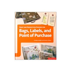 Print and production finishes for Bag, Labels, and Point of Purc