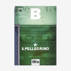 Magazine B Issue No.40 San Pellegrino(Eng.version)