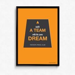 FPC 인테리어 아트 포스터 액자 A Team Dream