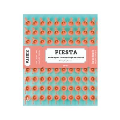 Fiesta: Branding and Identity of Festivals