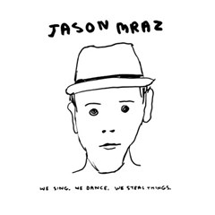 Jason Mraz - We Sing, We Dance, We Steal Things (Ltd. E) 2LP