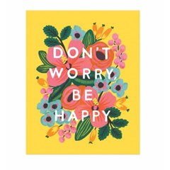 POSTER - DON'T WORRY, BE HAPPY (16X20)