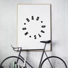 NO BAD DAYS 타이포그래피 액자 인테리어 그림 포스터