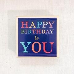 Happy Bithday to You