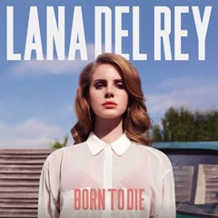 Lana Del Rey- Born To Die (LP)