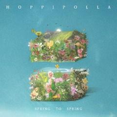 호피폴라 (Hoppipolla) - 미니 앨범 [Spring to Spring] 슈퍼밴드