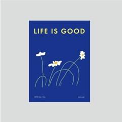 해피포스터 [LIFE IS GOOD]