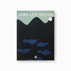LONG LIFE DESIGN 1 - 47도도부현의 건강한 디자인展