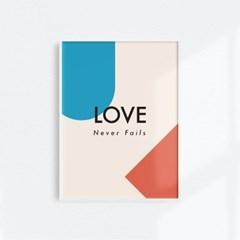 홈 인테리어 아트 메시지 포스터_Love never fails