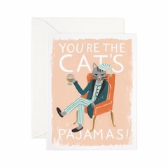 You are The Cats Pajamas Card 사랑 카드