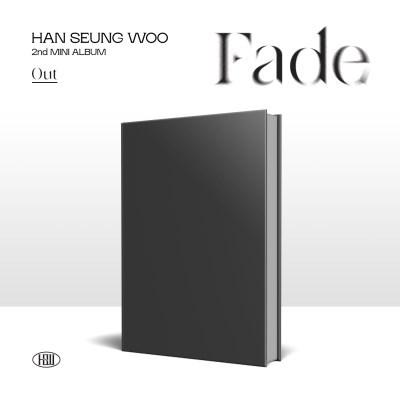 한승우(HAN SEUNG WOO) - 미니 2집 [Fade](Out ver.)