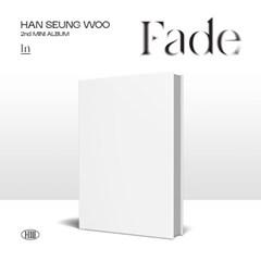 한승우(HAN SEUNG WOO) - 미니 2집 [Fade](In ver.)