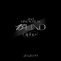 싸이퍼(Ciipher) - 미니 2집 앨범 [BLIND]