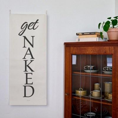 get naked/레터링_세로형 패브릭 포스터 / 바란스커튼