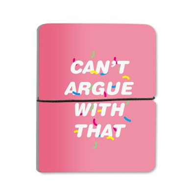 Can't Argue With That - Pink For Cardwallet