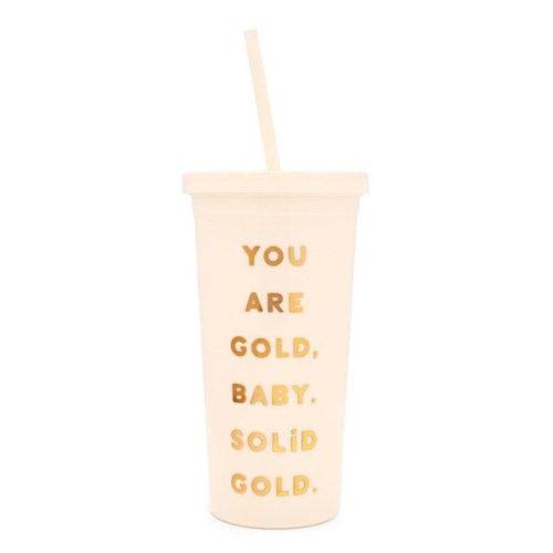 sip sip tumbler with straw, you are gold