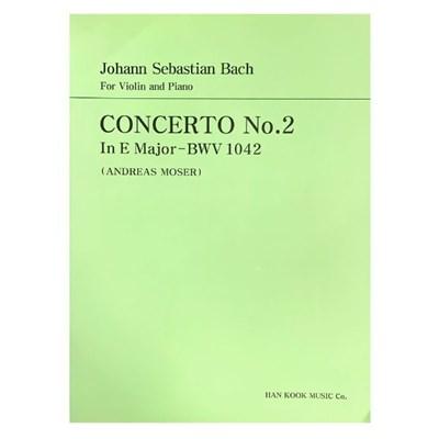 CONCERTO No.2 In E Major - BWV 1042 (ANDREAS MOSER)